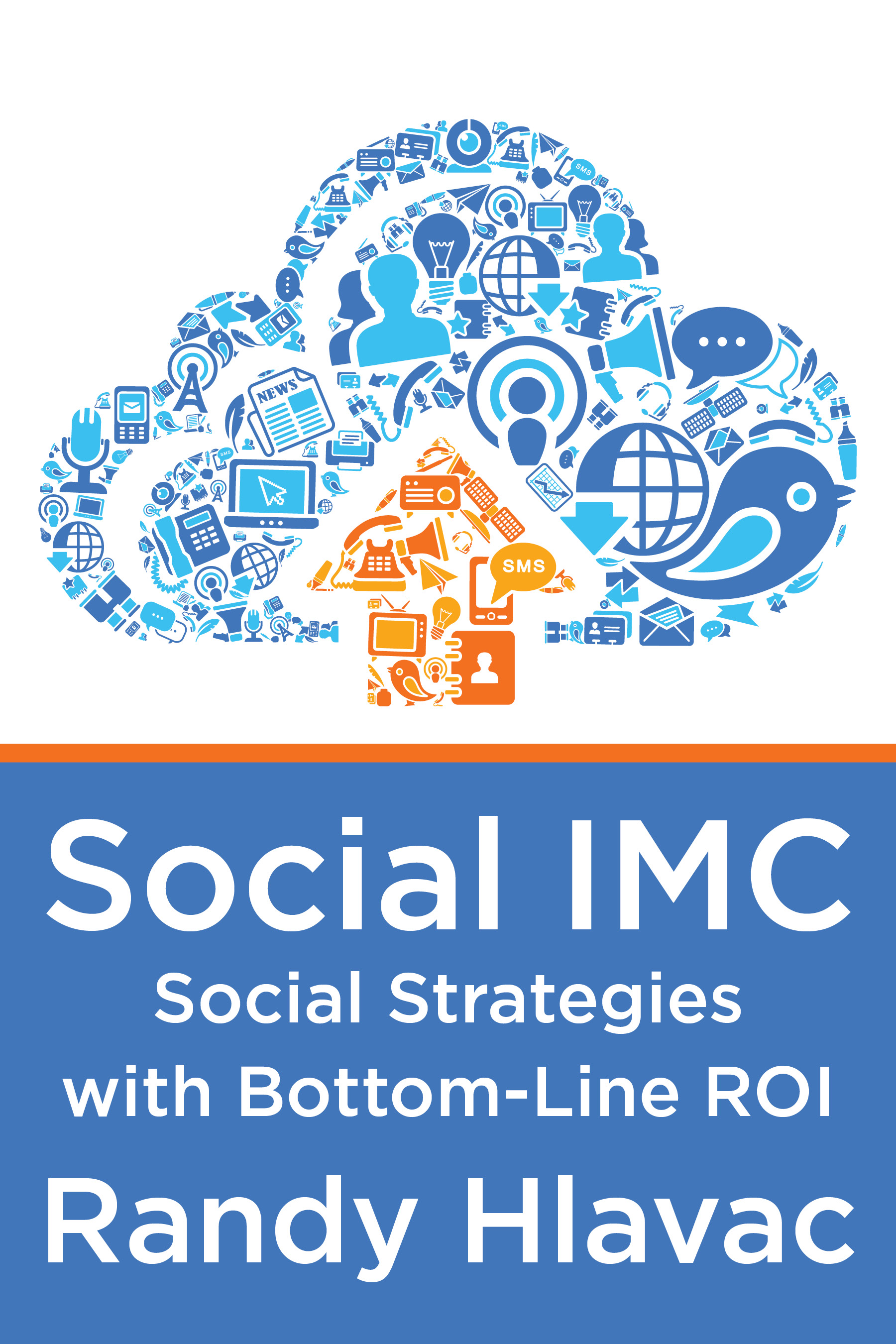 Social IMC  Social Marketing  Social ROI  CEO CMO